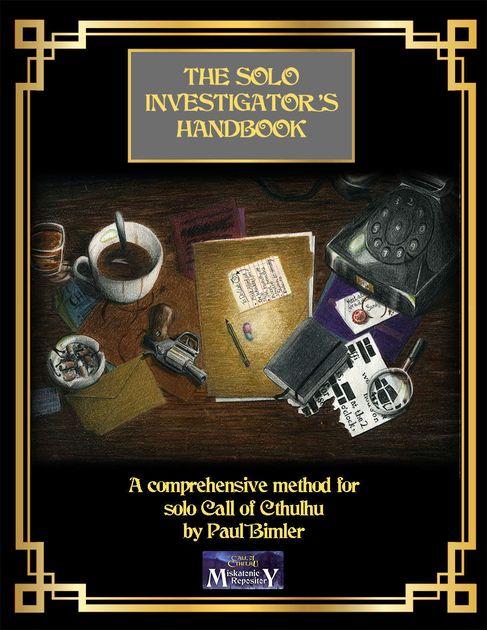 The Solo Investigator's Handbook | RPG Item | RPGGeek