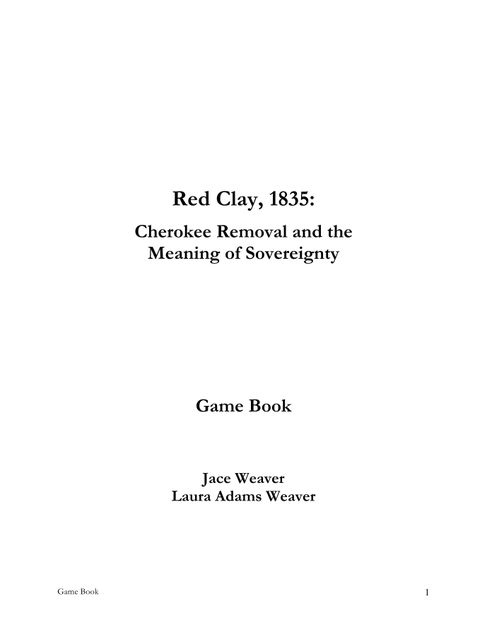 Red Clay, 1835: Cherokee Removal and the Meaning of
