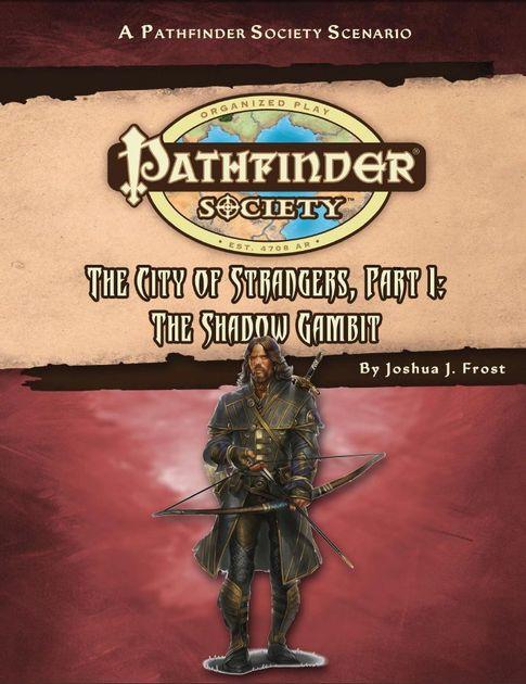 Pathfinder Society Scenario 1-51: The Shadow Gambit : OOC