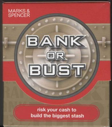 Bank Or Bust