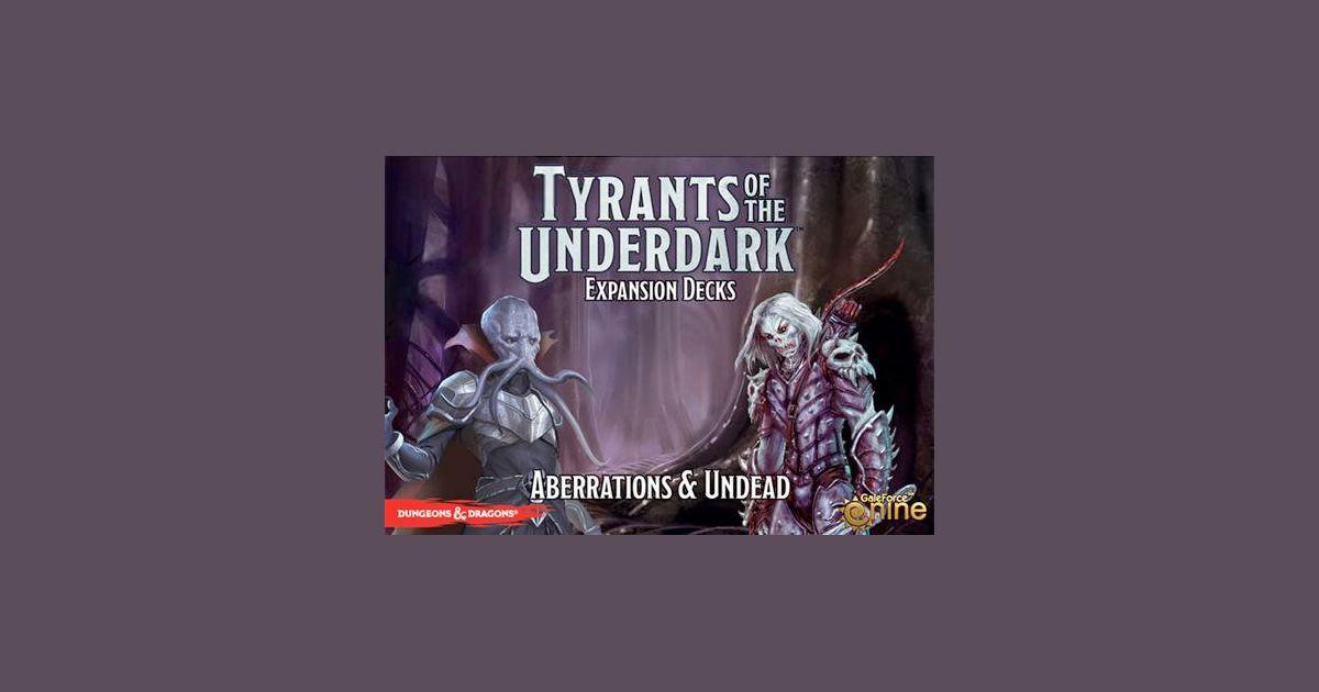 Tyrants of the Underdark: Expansion Decks – Aberrations