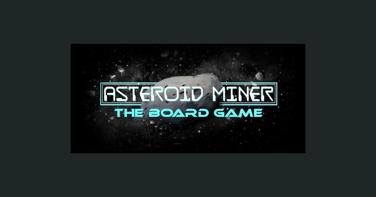 Asteroid Miner Board Game Boardgamegeek