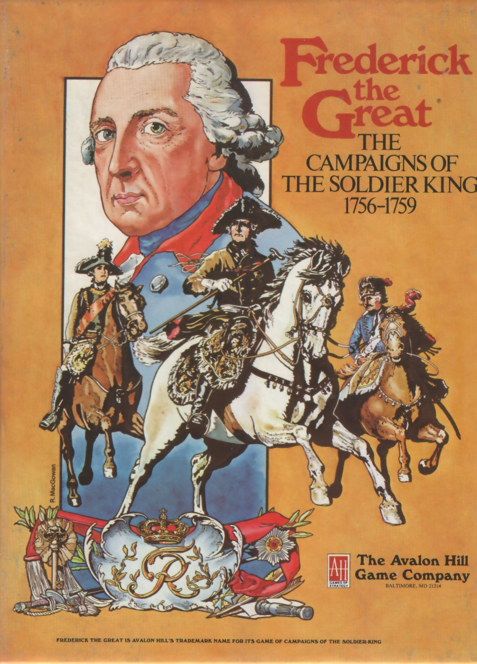 Frederick the Great: The Campaigns of The Soldier King 1756-1759