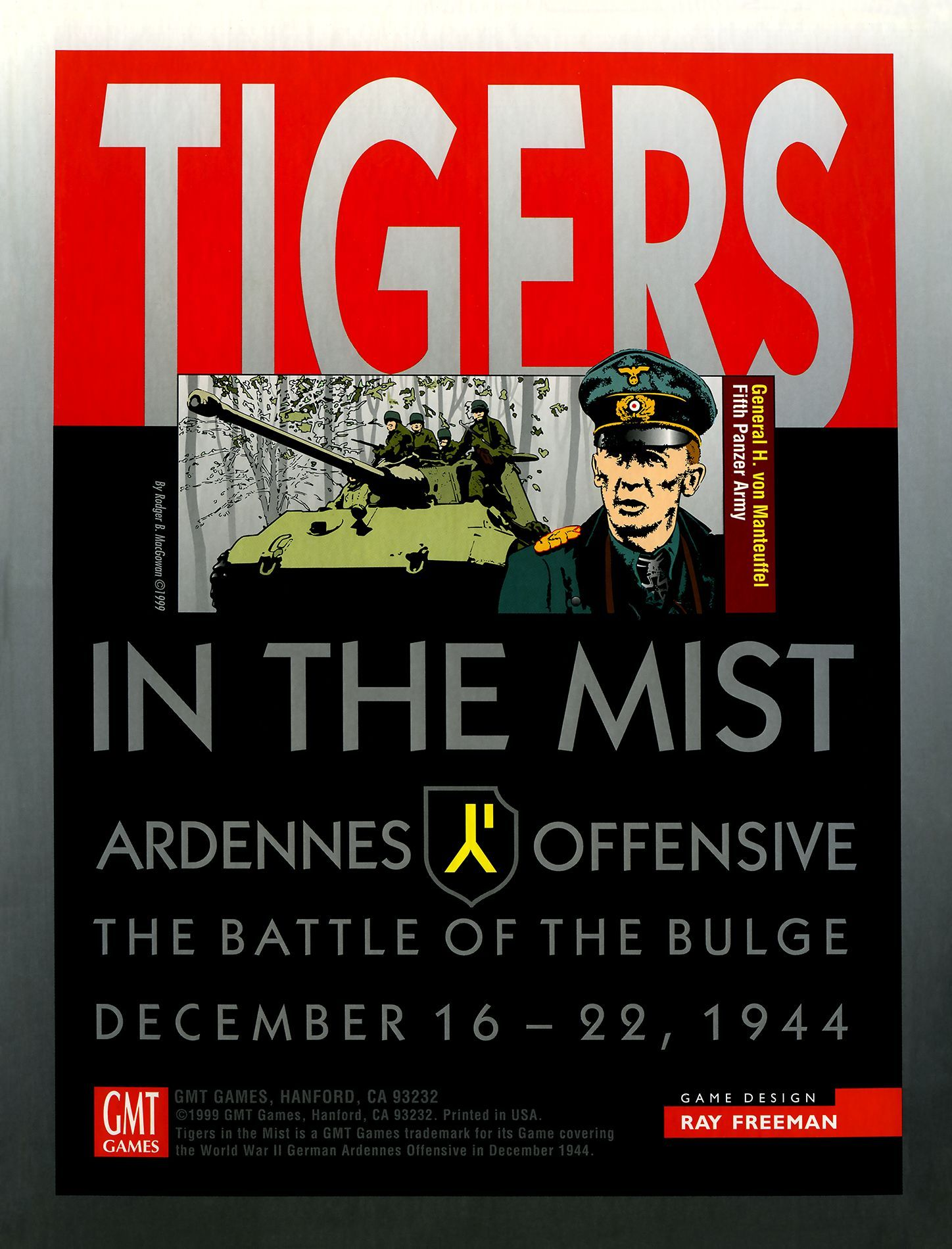 Tigers in the Mist: Ardennes Offensive – The Battle of the Bulge: December 16-22, 1944