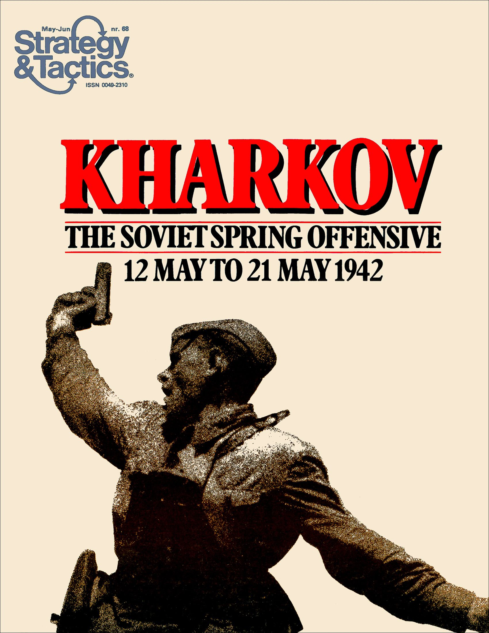 Kharkov: The Soviet Spring Offensive 12 May to 21 May 1942