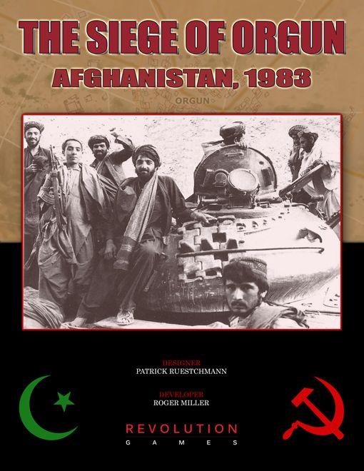 The Siege of Orgun: Afghanistan, 1983