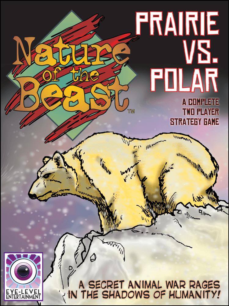 Nature of the Beast: Prairie vs. Polar
