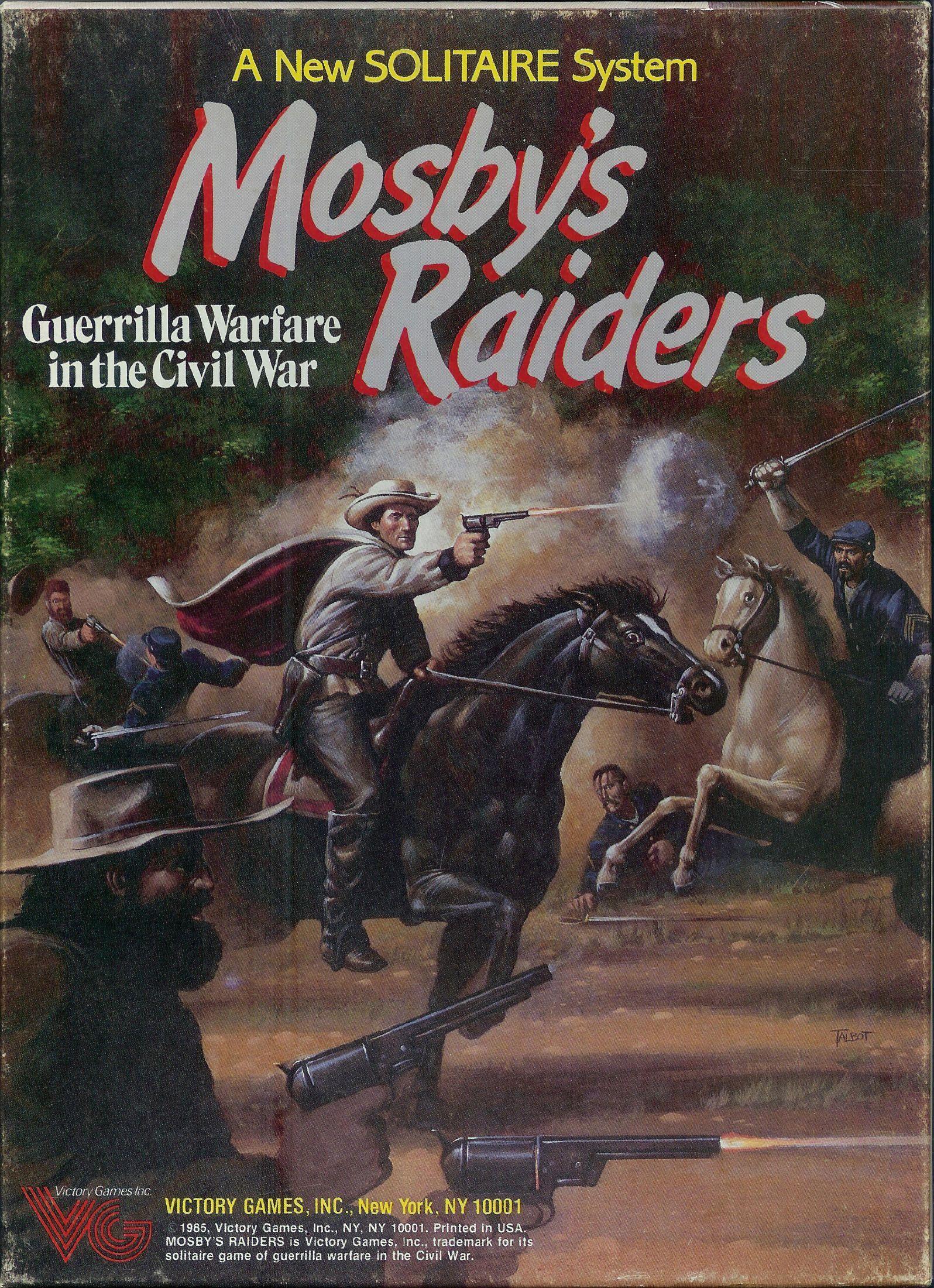 Mosby's Raiders: Guerilla Warfare in the Civil War