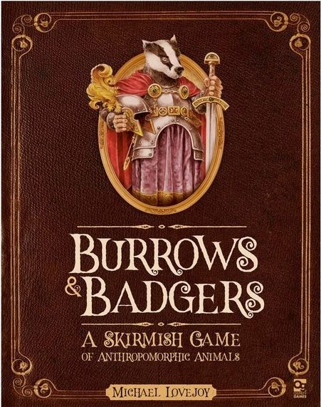 Burrows and Badgers: A Skirmish Game of Anthropomorphic Animals