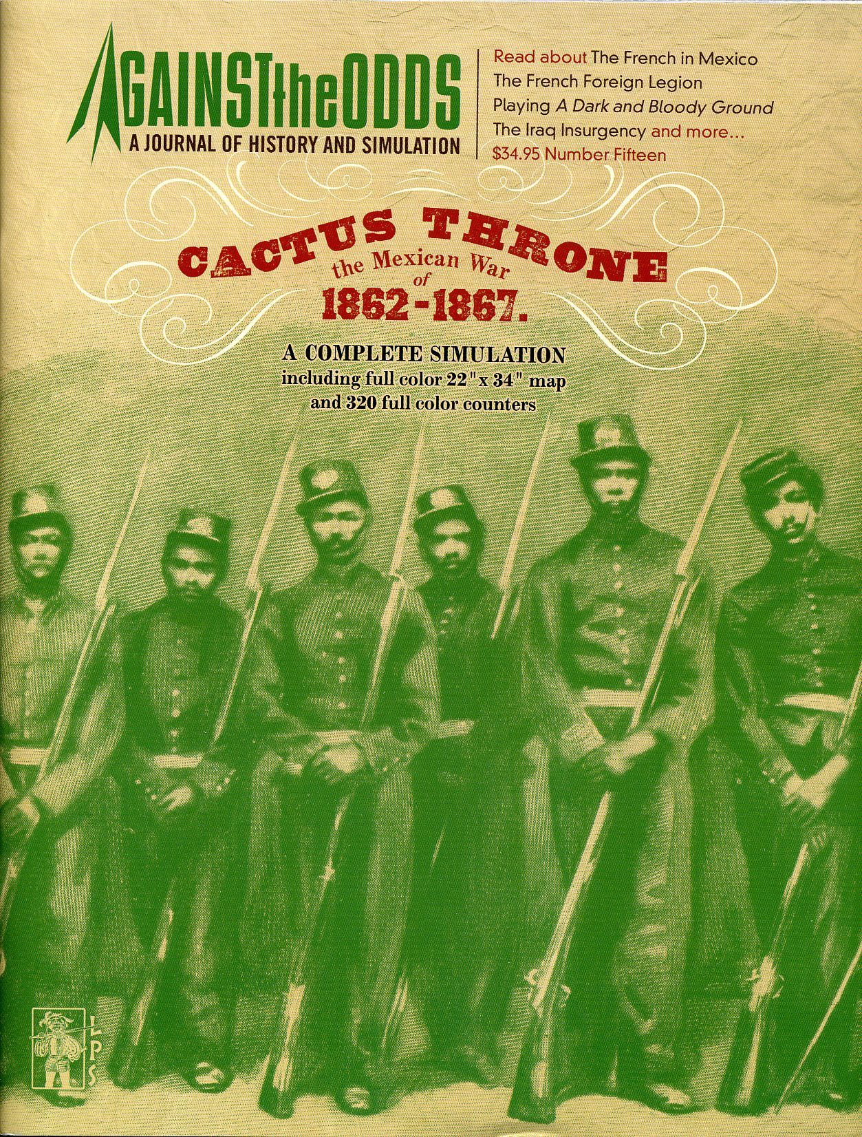 Cactus Throne: The Mexican War of 1862-1867