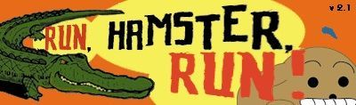 Run, Hamster, Run!