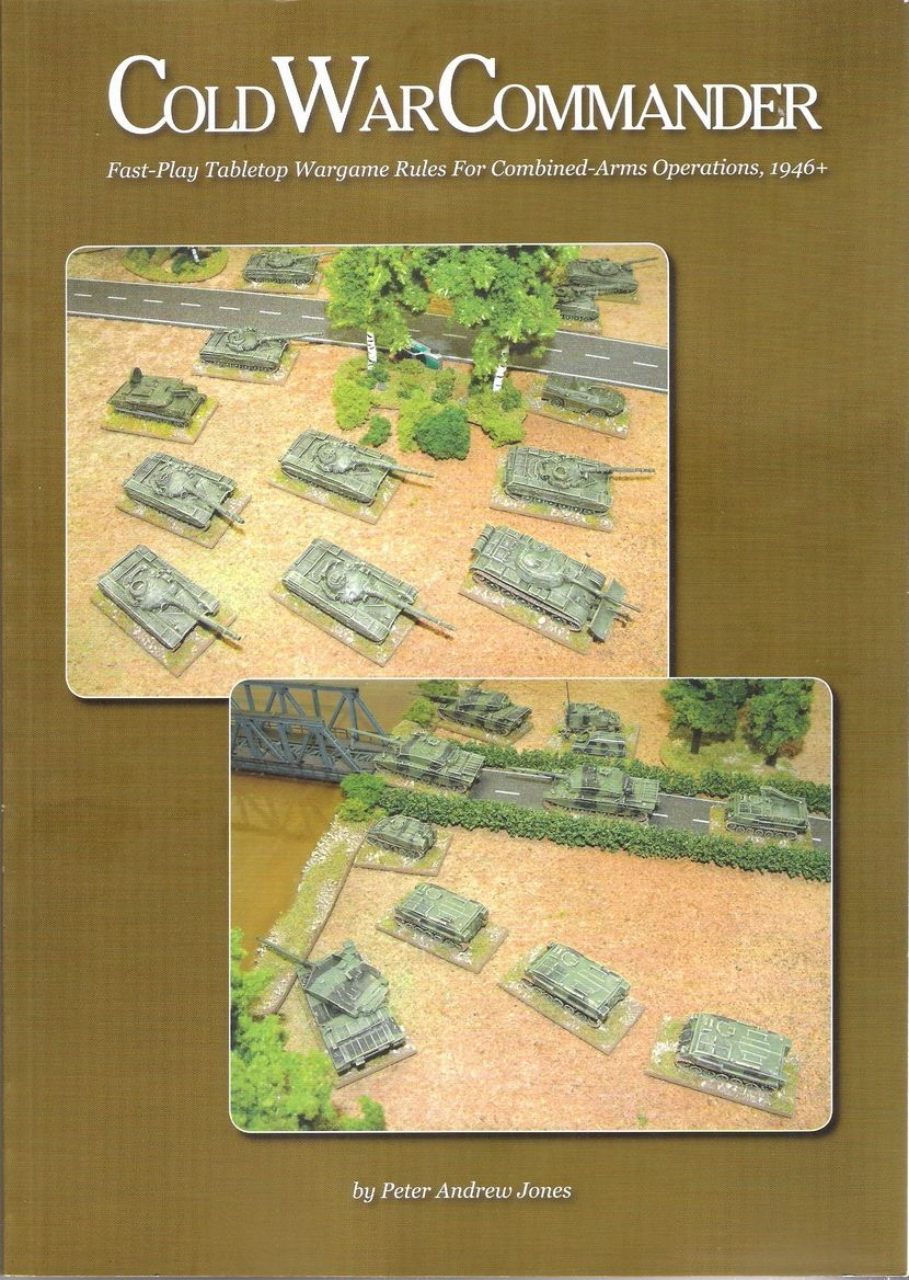 Cold War Commander: Fast-Play Tabletop Wargame Rules for Combined-Arms Operations, 1946+