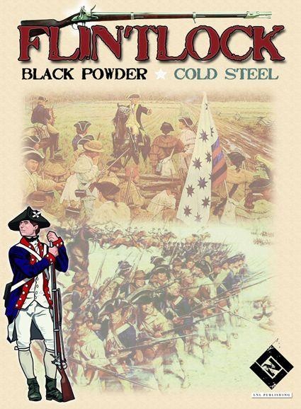 Flintlock: Black Powder, Cold Steel -  Volume I: Carolina Rebels