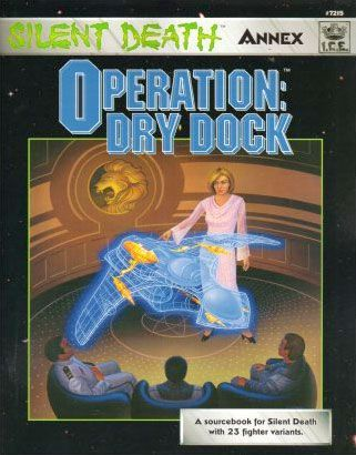 Silent Death Annex: Operation – Dry Dock