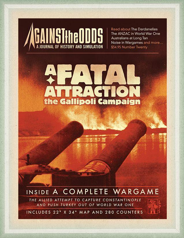 A Fatal Attraction: The Gallipoli Campaign
