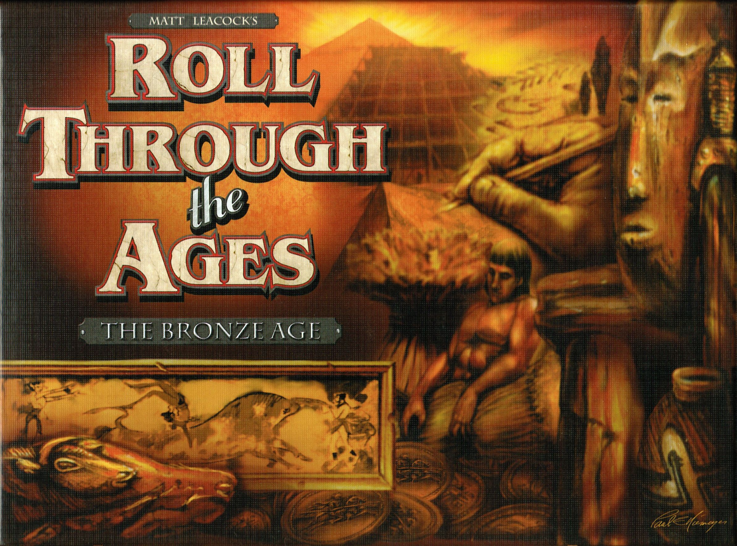 Roll Through the Ages: The Bronze Age