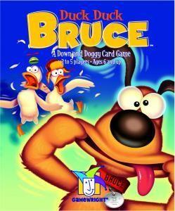 Duck, Duck, Bruce