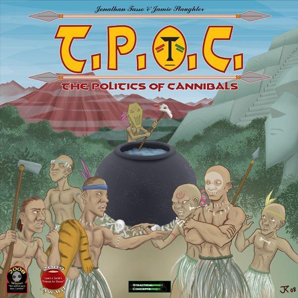 TPOC: The Politics of Cannibals