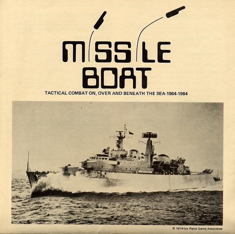Missile Boat: Tactical Combat On, Over and Beneath the Sea 1964-1984
