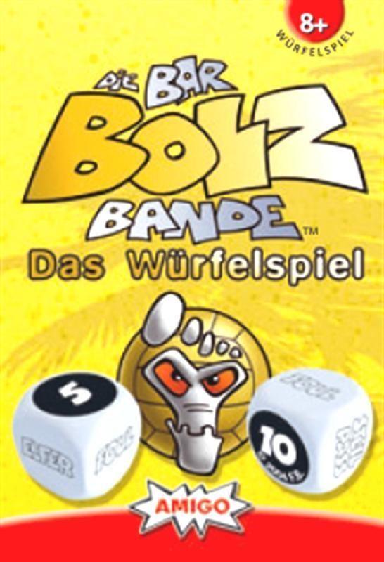 Die Bar-Bolz-Bande: Das Würfelspiel
