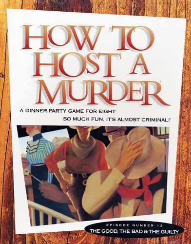 How to Host a Murder: The Good, The Bad & The Guilty