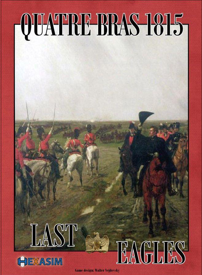Quatre Bras 1815: Last Eagles