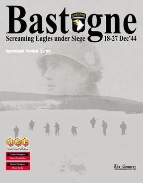 Bastogne: Screaming Eagles under Siege