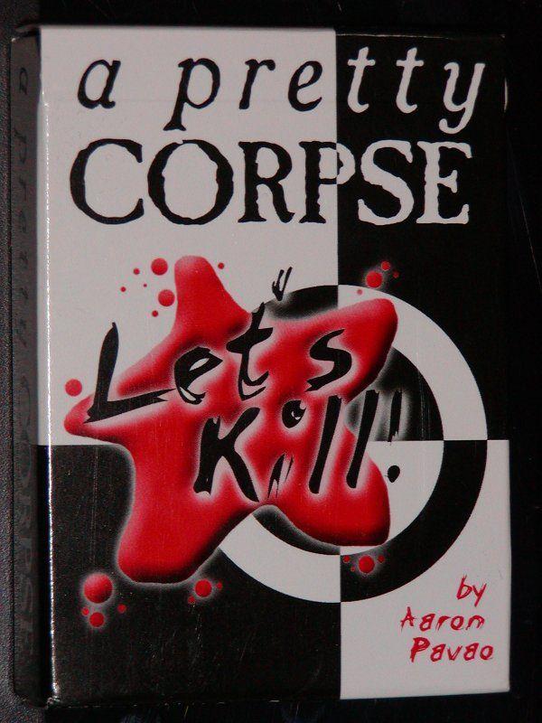 Let's Kill: A Pretty Corpse