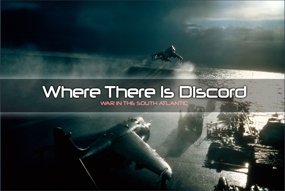 Main image for Where There Is Discord: War in the South Atlantic