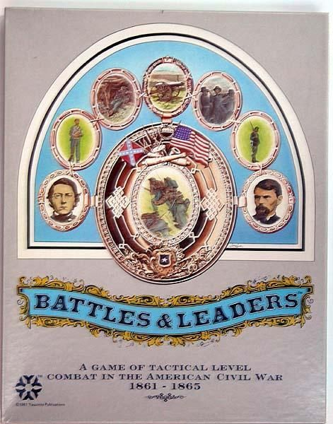 Battles & Leaders: A Game of Tactical Level Combat in the American Civil War 1861-1865