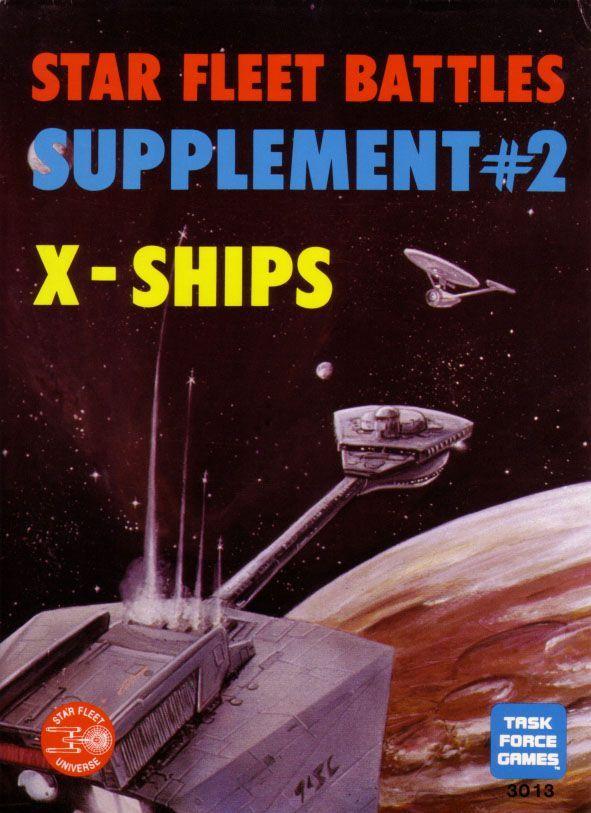 Star Fleet Battles Supplement #2: X-Ships