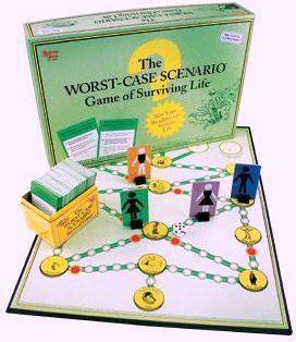 Worst Case Scenario: The Game of Surviving Life