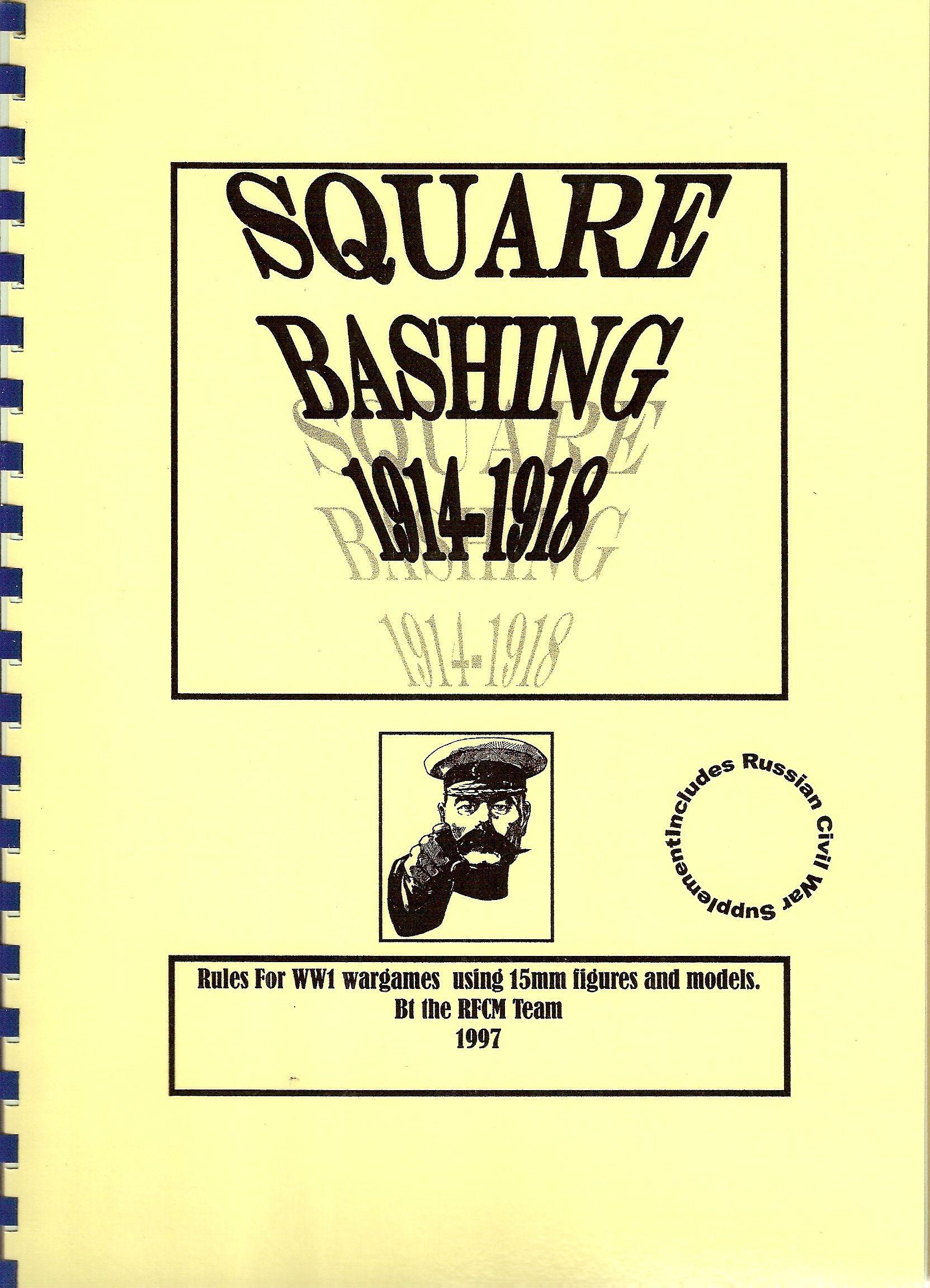 Square Bashing 1914-1918