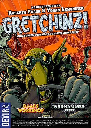 Board Game: Gretchinz!