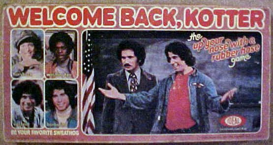 Welcome Back, Kotter The Up Your Nose With A Rubber Hose Game