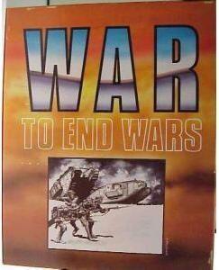 War to End Wars
