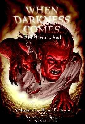 When Darkness Comes: Hell Unleashed