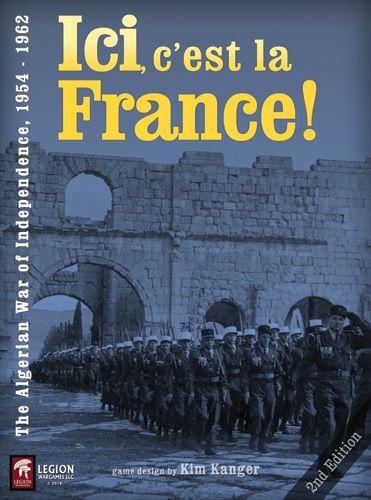 Ici, c'est la France! The Algerian War of Independence 1954 - 1962