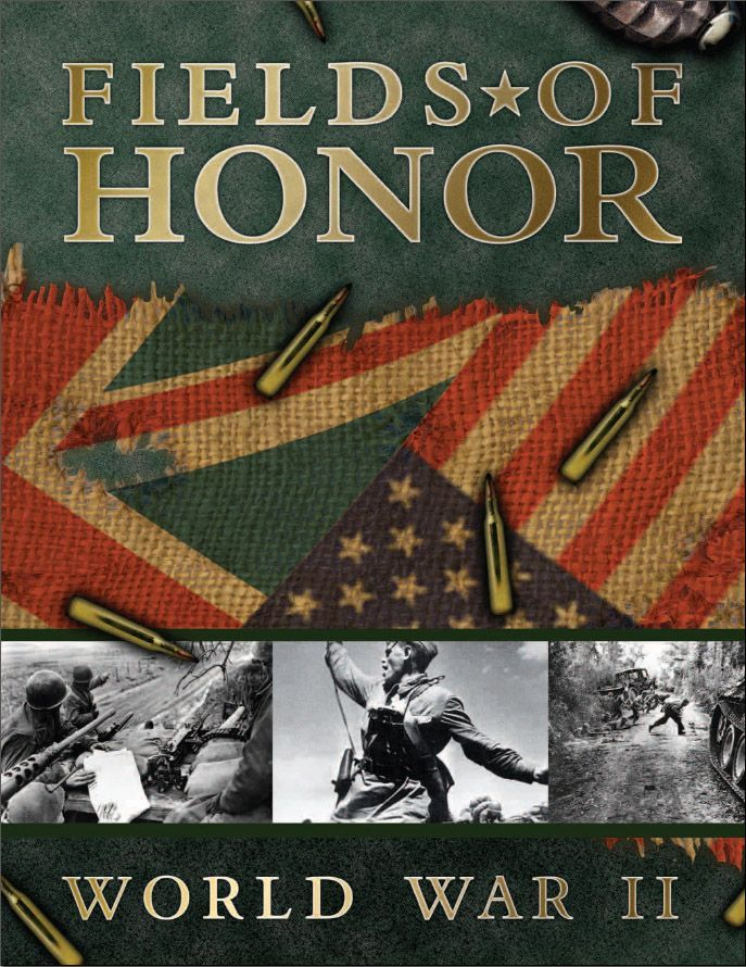 Fields of Honor: World War II