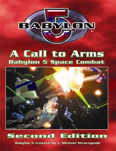 Babylon 5: A Call to Arms – Second Edition