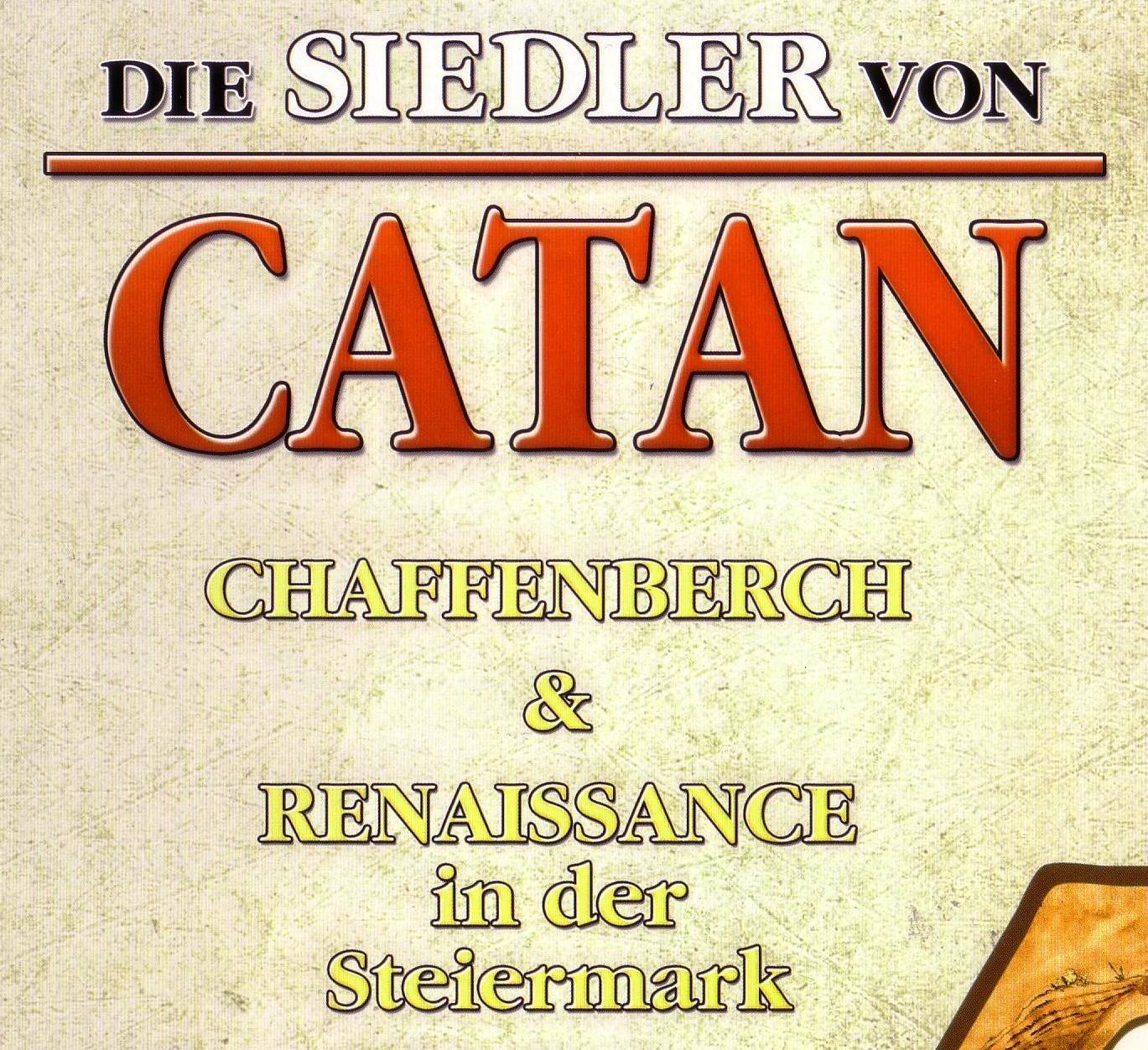 Die Siedler von Catan: Renaissance in der Steiermark & Burgbau auf Chaffenberch