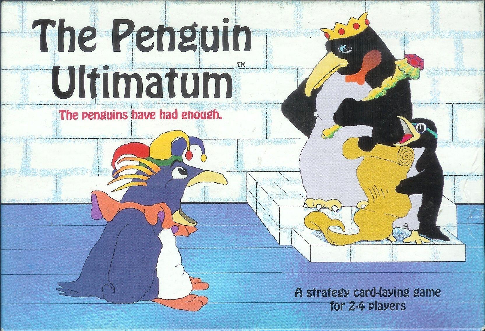 The Penguin Ultimatum