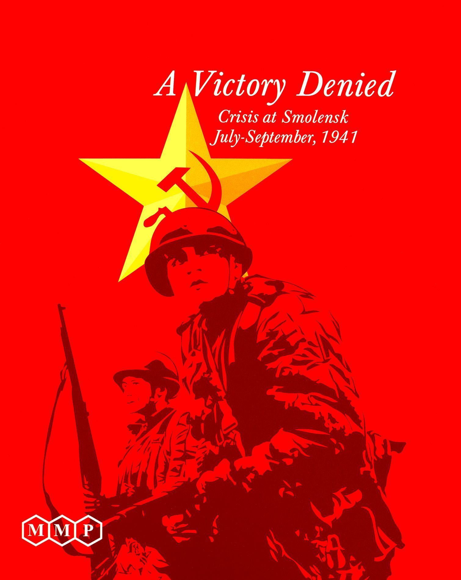 A Victory Denied: Crisis at Smolensk, July-September, 1941