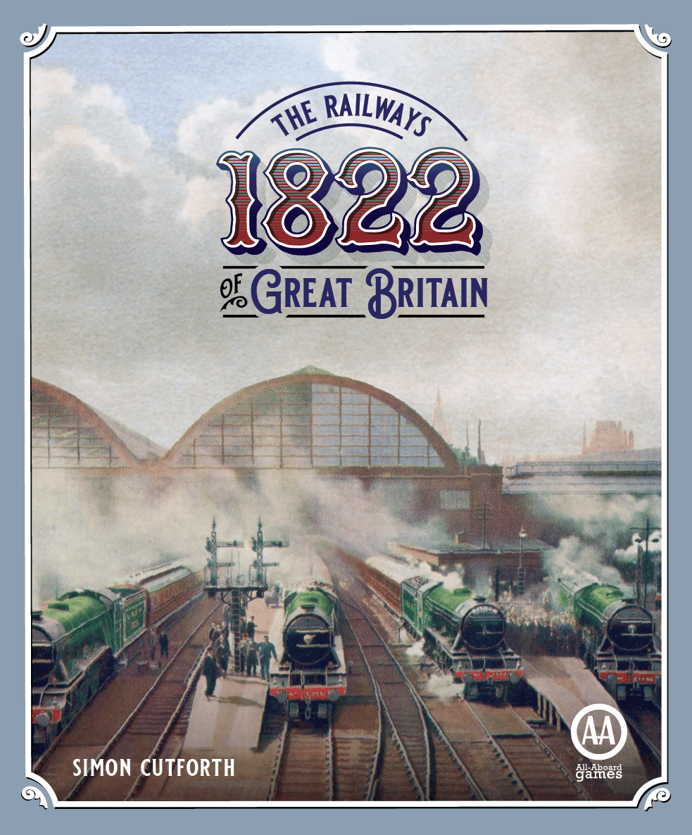 1822: The Railways of Great Britain