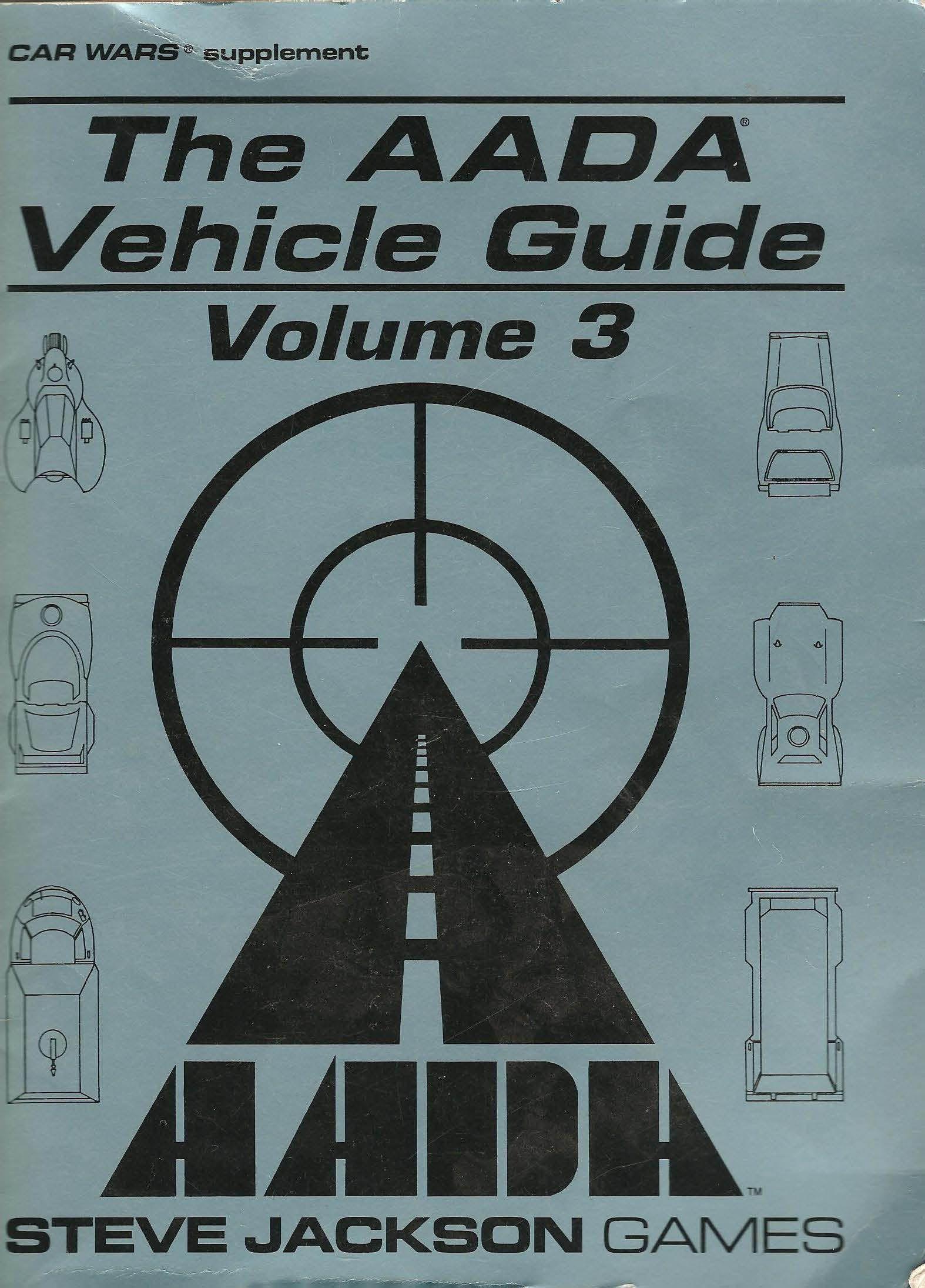 Car Wars Supplement, The AADA Vehicle Guide: Volume 3
