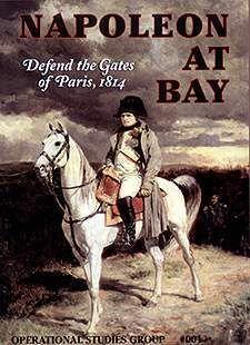 Napoleon at Bay: Defend the Gates of Paris, 1814