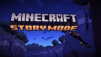 Video Game Compilation: Minecraft: Story Mode – The Complete Adventure