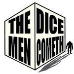 Podcast: The Dice Men Cometh!