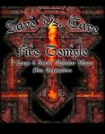 RPG Item: Save vs. Cave: Fire Temple