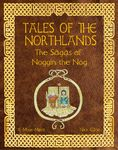 Board Game: Tales of the Northlands: The Sagas of Noggin the Nog